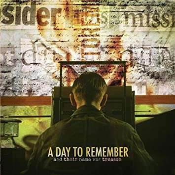 aba219c3c01 A Day To Remember - And Their Name Was Treason - Amazon.com Music