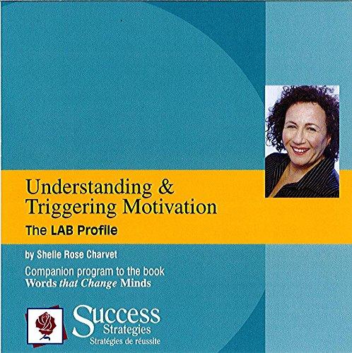 Understanding & Triggering Motivation: The Lab Profile