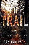 The Trail (An Awol Thriller)