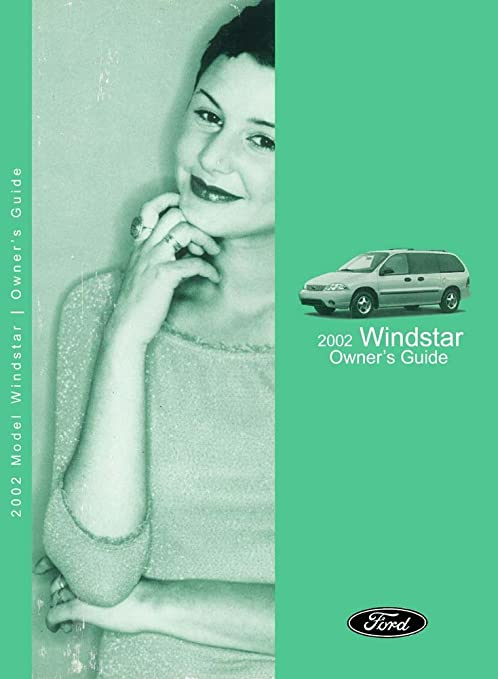 Car Complaints  2002 Ford Windstar Owners Manual
