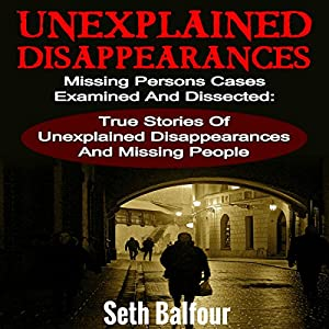 Unexplained Disappearances Audiobook