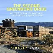 The Second Greenburg Bride: The Greenburg Brides, Book 2   Ainsley Scott