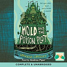Mold and the Poison Plot Audiobook by Lorraine Gregory Narrated by Andrew Piper