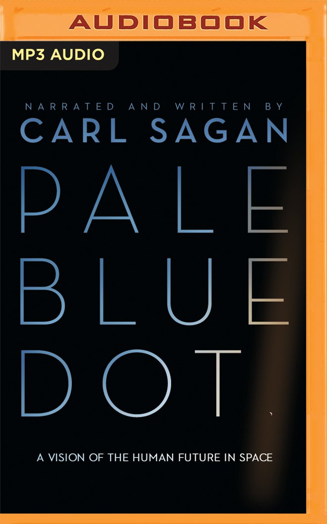 Download Pale Blue Dot: A Vision of the Human Future in Space pdf epub
