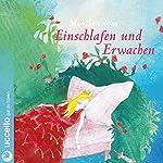 Vom Einschlafen und Erwachen | Brüder Grimm