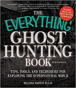 Amazon com: The Everything Ghost Hunting Book: Tips, Tools