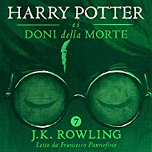 Harry Potter e i Doni della Morte (Harry Potter 7) Audiobook by J.K. Rowling Narrated by Francesco Pannofino