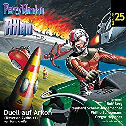 Atlan - Duell auf Arkon (Perry Rhodan Hörspiel 25, Traversan-Zyklus 11)