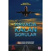 Havada Kalan Sorular: Yolcu Uçağı, Uçuş ile İlgili Sorularınız ve Cevapları