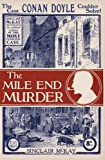 The Mile End Murder: The Case Conan Doyle Couldn't Sol