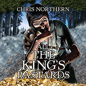 All the King's Bastards Audiobook