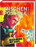 Mischen possible: Mixed Media mit Acryl