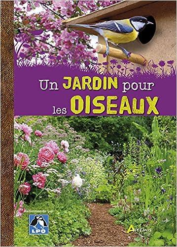 Un jardin pour les oiseaux - Maurice Dupérat
