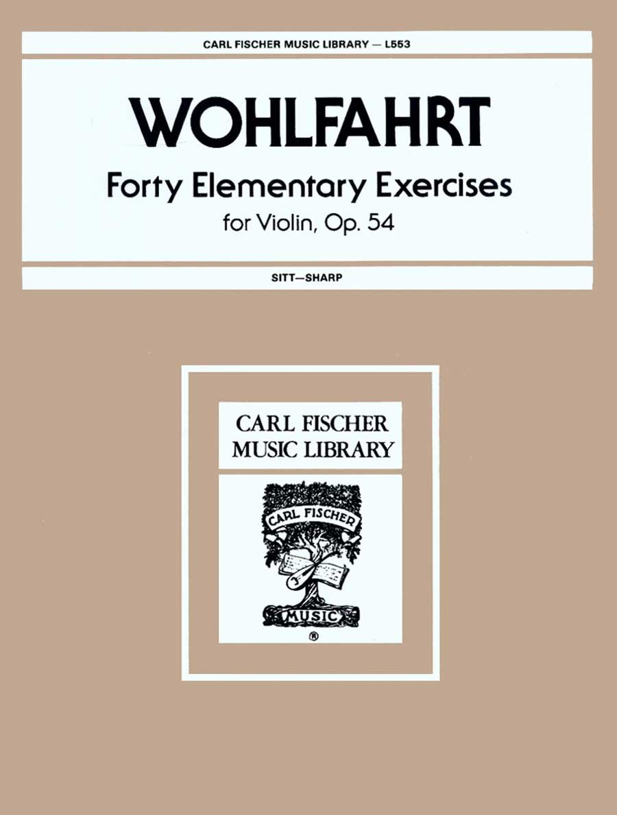 L553 - Wohlfahrt - Forty Elementary Exercises for Violin, Op. 54 (Carl Fischer Music Library, L553)