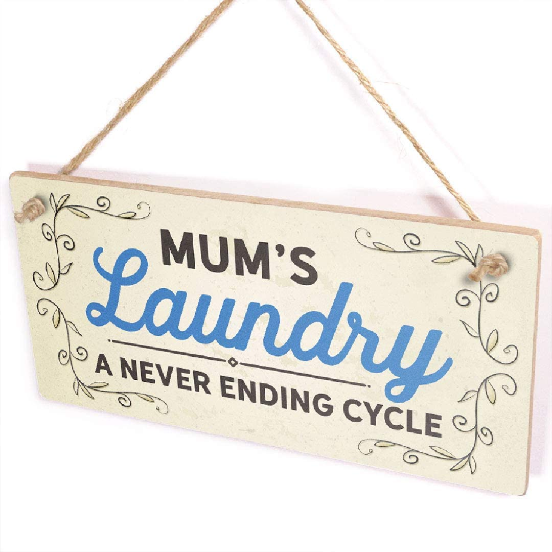 Diuangfoong Mum's Laundry A Never Ending Cycle - Laundry Room Hanging Sign