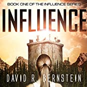 Influence: Influence Series, Book 1 | David R. Bernstein