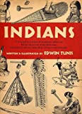 Indians: A Pictorial Recreation of American Indian Life Before the Arrival of the White Man