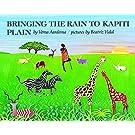 Bringing the Rain to Kapiti Plain (Rise and Shine) (Reading Rainbow Books)