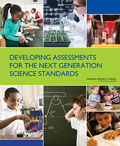 Developing Assessments for the Next Generation Science Standards by National Academies Press