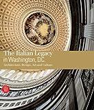 The Italian Legacy in Washington D. C., Richard Etlin, 8861303048