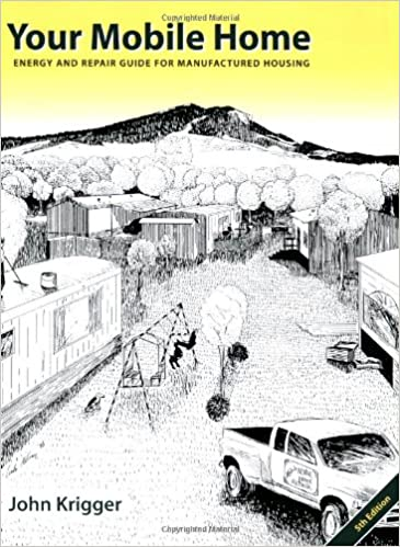 Your Mobile Home: Energy and Repair Guide for Manufactured ... on metal homes, multi-family homes, trailer homes, colorado homes, miniature homes, ranch homes, old homes, unique homes, portable homes, vacation homes, stilt homes, awnings for homes, townhouse homes, prefabricated homes, mega homes, victorian homes, brick homes, movable homes, rv homes, prefab homes,
