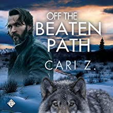 Off the Beaten Path Audiobook by Cari Z. Narrated by Jack Wesley
