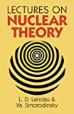Lectures on Nuclear Theory (Dover Books on Physics)