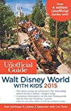img - for The Unofficial Guide to Walt Disney World with Kids 2015 book / textbook / text book