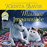 Mission Impawsible: Paws & Claws Mystery Series, Book 4