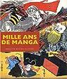 Mille ans de manga par Koyama-Richard