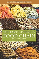 The Earth-Friendly Food Chain: Food Choices for a Living Planet by Linda Riebel (2010-01-05)