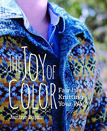 The Joy of Color: Fair Isle Knitting Your Way - Fair Isle Garden