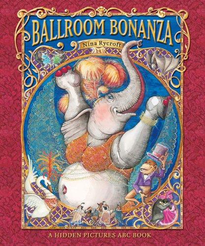 Read Online Ballroom Bonanza: A Hidden Pictures ABC Book ebook