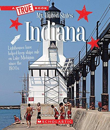 Indiana (A True Book: My United States)