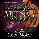 Justice for Milena Hörbuch von Susan Stoker Gesprochen von: Erin Mallon