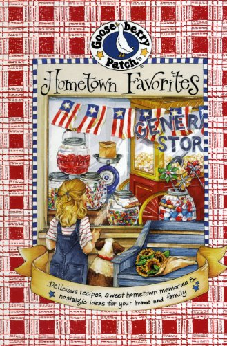 Hometown Favorites Cookbook (Goose Berry Patch)