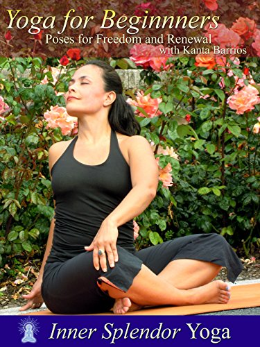 Price comparison product image Yoga for Beginners: Poses for Freedom and Renewal with Kanta Barrios