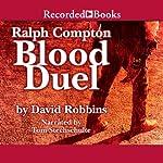 Blood Duel: A Ralph Compton Novel | David Robbins