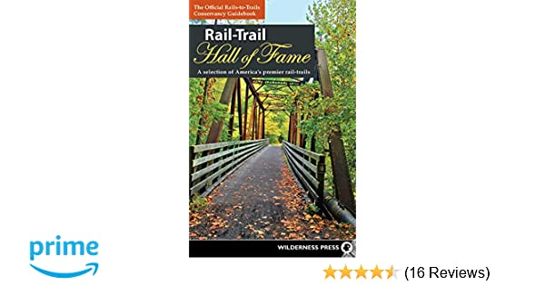 Rail-Trail Hall of Fame: A selection of America's premier