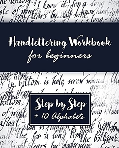 Hand Lettering Workbook: A Premium Beginner's Practice Hand Lettering Book  & Introduction To Lettering & Modern Calligraphy: Lettering By Amy:  9781973495215: Amazon.com: Books