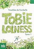 TOBIE LOLNESS T.01 : LA VIE SUSPENDUE