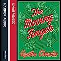 The Moving Finger Hörbuch von Agatha Christie Gesprochen von: Richard E Grant