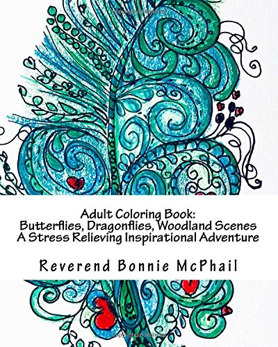 Adult Coloring Book: Butterflies, Dragonflies, Cats, Mice, and Woodland Scenes