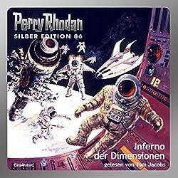 Inferno der Dimensionen (Perry Rhodan Silber Edition 86)