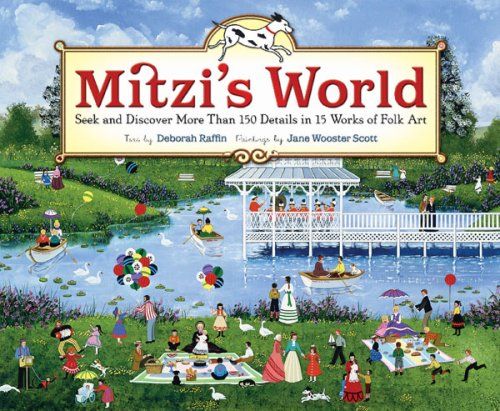 Mitzi's World: Seek and Discover More Than 150 Details in 15 Works of Folk Art
