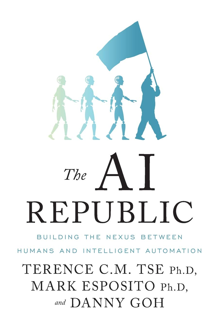 The AI Republic: Building the Nexus Between Humans and Intelligent ...