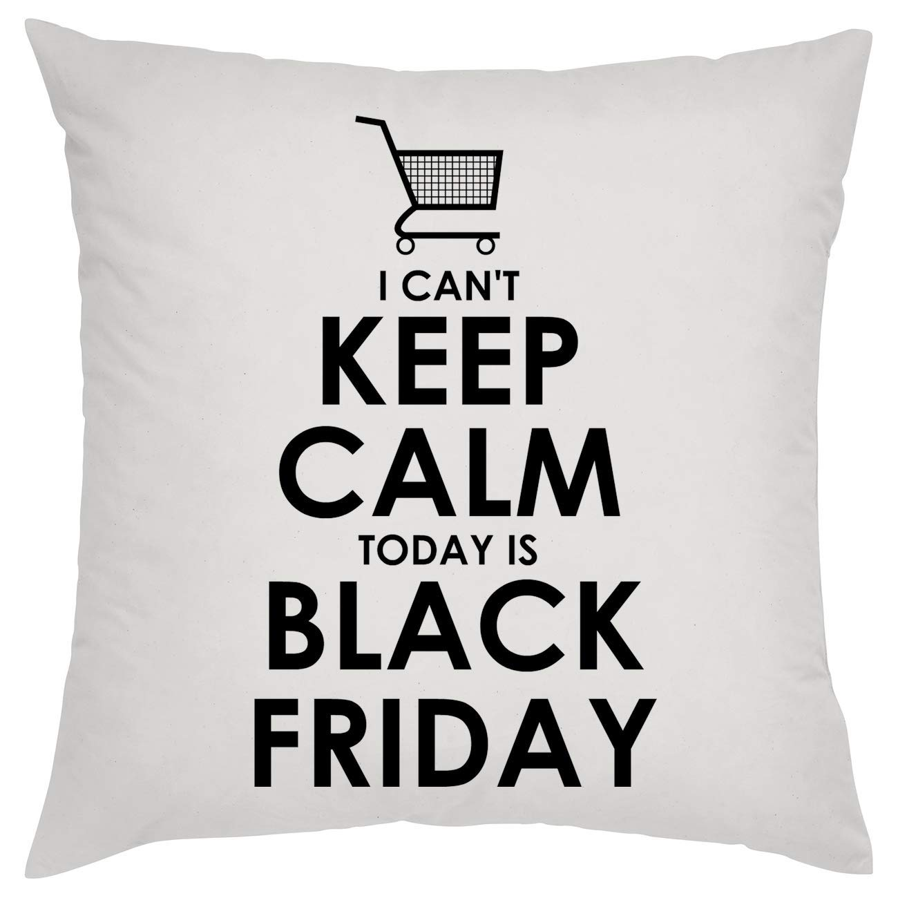 I Cant Keep Calm Today Is Black Friday Almohada Pillow: Amazon.es ...