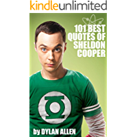 Funny Quotes of Sheldon Cooper: The #1 Favorite Comedy Book of The Big Bang Theory Fans