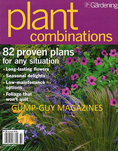 The Best Of Fine Gardening PLANT COMBINATIONS Vol 4 2011 Magazine LONG-LASTING FLOWERS Seasonal -
