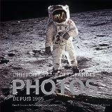 L'histoire vraie des grandes photos depuis 1965 : Tome 2